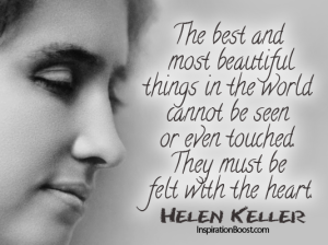 102-The-Best-And-Most-Beautiful-Things-Must-Felt-with-Heart-Helen-Keller